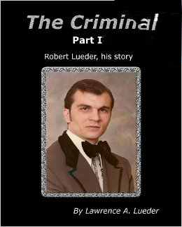 The Criminal by Robert Lueder